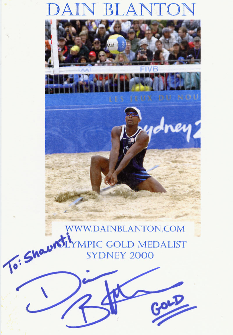 Autographed photo of Dain Blanton: Sportscaster, Motivational Speaker, Role Model and US Olympic Gold Medalist in Men's Beach Volleyball at Sydney, Australia September 26, 2000.